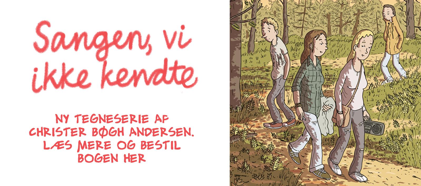 Forside til 'Sangen, vi ikke kendte, en tegneserie af Christer Bøgh Andersen